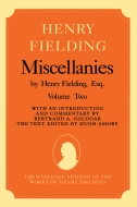 The Wesleyan Edition of the Works of Henry Fielding: Miscellanies by Henry Fielding, Esq, Vol. 2