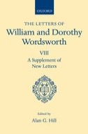 The Letters of William and Dorothy Wordsworth, Vol. 8: A Supplement of New Letters (Revised Edition)
