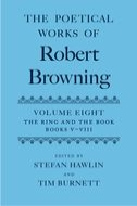 The Poetical Works of Robert Browning, Vol. 8: The Ring and the Book, Books V–VIII