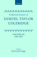 Collected Letters of Samuel Taylor Coleridge, Vol. 3: 1807–18141807–1814