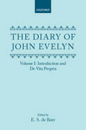 The Diary of John Evelyn, Vol. 1: Introduction and De Vita Propria
