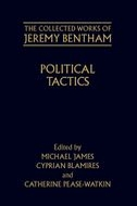 The Collected Works of Jeremy Bentham: Political Tactics