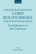 Lord Bolingbroke: Contributions to the 'Craftsman'