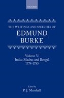 The Writings and Speeches of Edmund Burke, Vol. 5: India: Madras and Bengal: 1774–17851774–1785