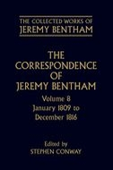 The Collected Works of Jeremy Bentham: The Correspondence of Jeremy Bentham, Vol. 8: January 1809 to December 1816January 1809 to December 1816