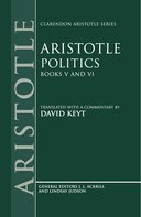 Clarendon Aristotle Series: Politics: Books V and VIBooks V and VI