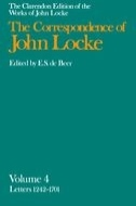The Clarendon Edition of the Works of John Locke: The Correspondence of John Locke: In Eight Volumes, Vol. 4: Letters Nos. 1242–1701