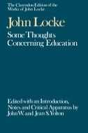 The Clarendon Edition of the Works of John Locke: Some Thoughts concerning Education