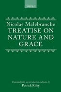 Nicolas Malebranche: Treatise on Nature and Grace