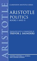 Clarendon Aristotle Series: Politics: Books I and IIBooks I and II