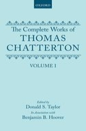 The Complete Works of Thomas Chatterton: A Bicentenary Edition, Vol. 1A Bicentenary Edition