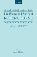 The Poems and Songs of Robert Burns, Vol. 1: Text