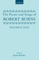 The Poems and Songs of Robert Burns, Vol. 2: Text