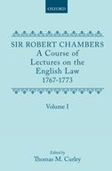 A Course of Lectures on the English Law: Delivered at the University of Oxford 1767-1773, Vol. 1Delivered at the University of Oxford 1767-1773