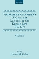 A Course of Lectures on the English Law: Delivered at the University of Oxford 1767-1773, Vol. 2Delivered at the University of Oxford 1767-1773