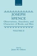 Joseph Spence: Observations, Anecdotes, and Characters of Books and Men: Collected from Conversation, Vol. 2Collected from Conversation