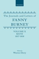 The Journals and Letters of Fanny Burney (Madame d'Arblay), Vol. 10: Bath 1817–1818: Letters 1086–1179Letters 1086–1179