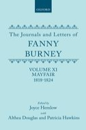 The Journals and Letters of Fanny Burney (Madame d'Arblay), Vol. 11: Mayfair 1818–1824: Letters 1180–1354Letters 1180–1354
