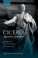 Cicero: Agrarian Speeches: Introduction, Text, Translation, and CommentaryIntroduction, Text, Translation, and Commentary
