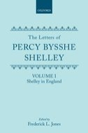 The Letters of Percy Bysshe Shelley, Vol. 1: Shelley in EnglandShelley in England