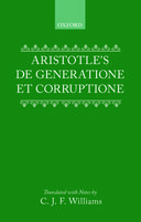 Clarendon Aristotle Series: De Generatione et Corruptione