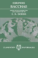 Euripides: Bacchae (Second Edition)
