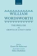 William Wordsworth: The Prelude: or Growth of a Poet's Mind (Second Revised Edition)or Growth of a Poet's Mind