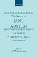 The Novels of Jane Austen, Vol. 2: Pride and Prejudice (Third Revised Edition)