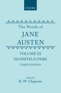 The Novels of Jane Austen, Vol. 3: Mansfield Park (Third Edition)