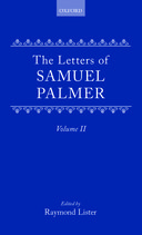 The Letters of Samuel Palmer, Vol. 2: 1860–18811860–1881