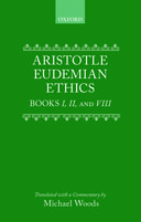 Clarendon Aristotle Series: Eudemian Ethics: Books I, II, and VIII (Second Edition)Books I, II, and VIII