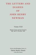 The Letters and Diaries of John Henry Newman, Vol. 22: Between Pusey and the Extremists: July 1865 to December 1866July 1865 to December 1866