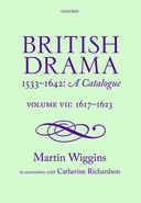 British Drama 1533–1642: A Catalogue, Vol. 7: 1617–1623