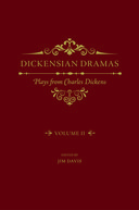 Dickensian Dramas: Plays from Charles Dickens, Vol. 2Plays from Charles Dickens