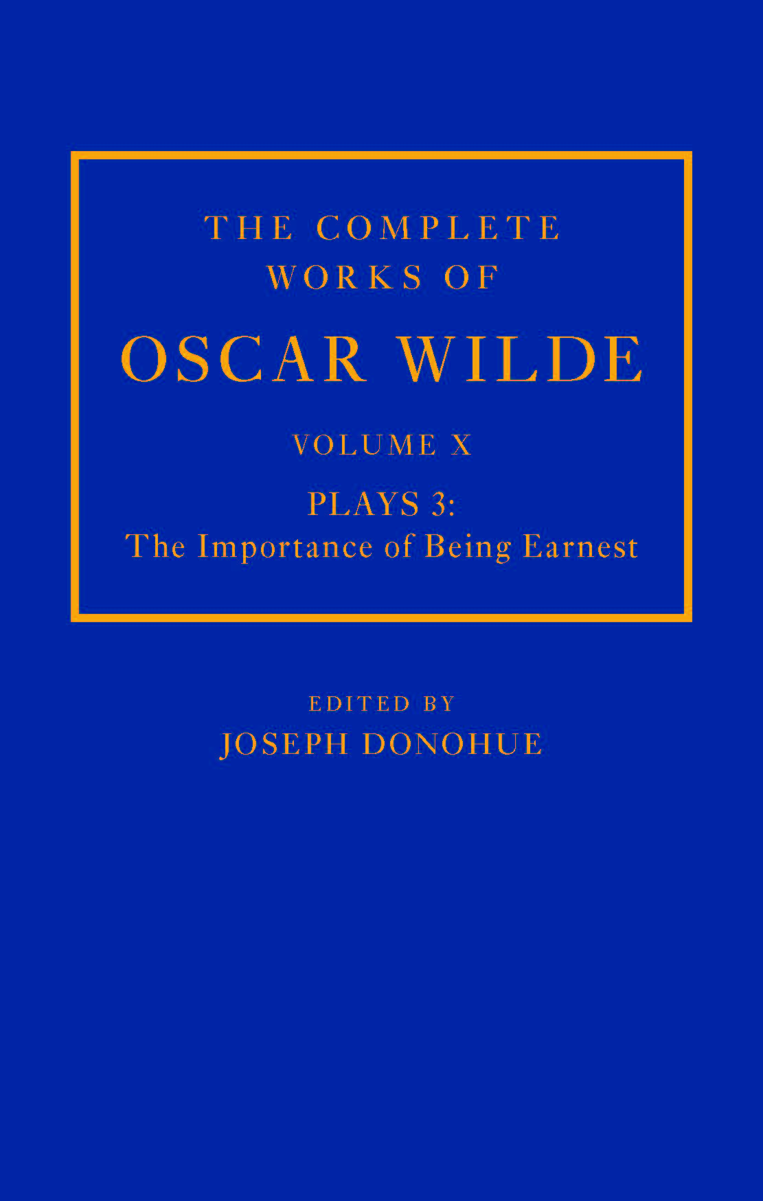 The First Act of The Importance of Being Earnest, from The Complete Works of Oscar Wilde