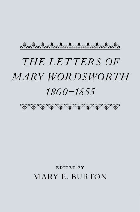 The Letters of Mary Wordsworth, 1800–1855