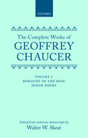 The Complete Works of Geoffrey Chaucer, Vol. 1: Romaunt of the Rose; Minor Poems (Second Edition)