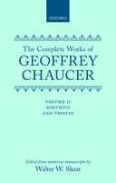 The Complete Works of Geoffrey Chaucer, Vol. 2: Boethius and Troilus (Second Edition)
