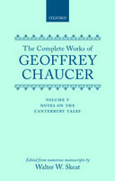 The Complete Works of Geoffrey Chaucer, Vol. 5: Notes to the Canterbury Tales (Second Edition)
