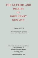 The Letters and Diaries of John Henry Newman, Vol. 27