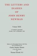 The Letters and Diaries of John Henry Newman, Vol. 30: A Cardinal's Apostolate: October 1881 to December 1884October 1881 to December 1884