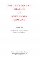 The Letters and Diaries of John Henry Newman, Vol. 8: Tract 90 and the Jerusalem Bishopric: January 1841 to April 1842January 1841 to April 1842