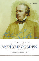 The Letters of Richard Cobden, Vol. 4: 1860–1865
