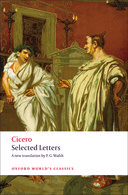 Oxford World's Classics: Cicero: Selected Letters