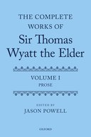 """Wyatt's First Letter to His Son Thomas"", in The Complete Works of Sir Thomas Wyatt the Elder, Vol. 1"