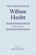 New Writings of William Hazlitt, Vol. 2