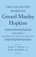 The Collected Works of Gerard Manley Hopkins, Vol. 5: Sermons and Spiritual Writings