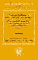 Oxford Medieval Texts: Dialogus de Scaccario: The Dialogue of the Exchequer; Constitutio Domus Regis: Disposition of the King's Household
