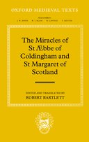 Oxford Medieval Texts: The Miracles of St Æbba of Coldingham and St Margaret of Scotland