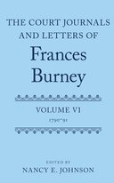 The Court Journals and Letters of Frances Burney, Vol. 6: 1790–1791